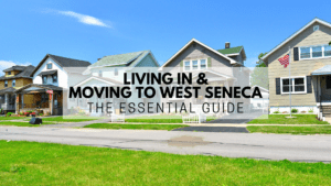 Living in & Moving to West Seneca - The Essential Guide